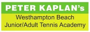 Peter Kaplan's Westhampton Beach Junior/Adult Tennis Academy